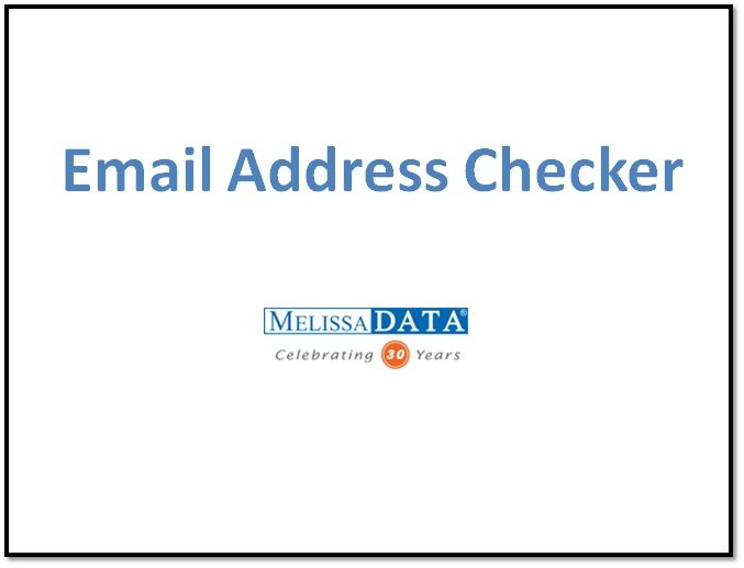 Email Address Verification Software in USA	Email Address Checker - Melissa Data offers an Email address verification and validation software for US and around the world. Verify and enrich your contact data with Melissa Data Email solutions.	 http://www.melissadata.com/dqt/email-solutions.htm