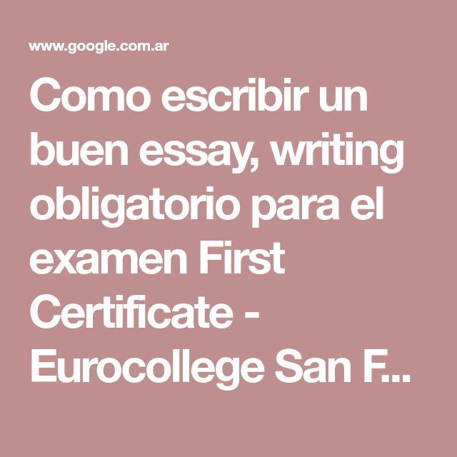 Como escribir un buen essay, writing obligatorio para el examen First Certificate - Eurocollege San Fernando