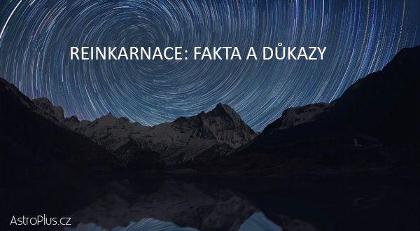 Reinkarnace: fakta a důkazy | AstroPlus.cz