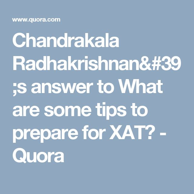 Chandrakala Radhakrishnan's answer to What are some tips