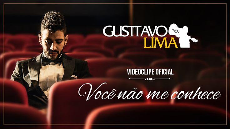 Gusttavo Lima - Você Não Me Conhece (Clipe Oficial) #gl