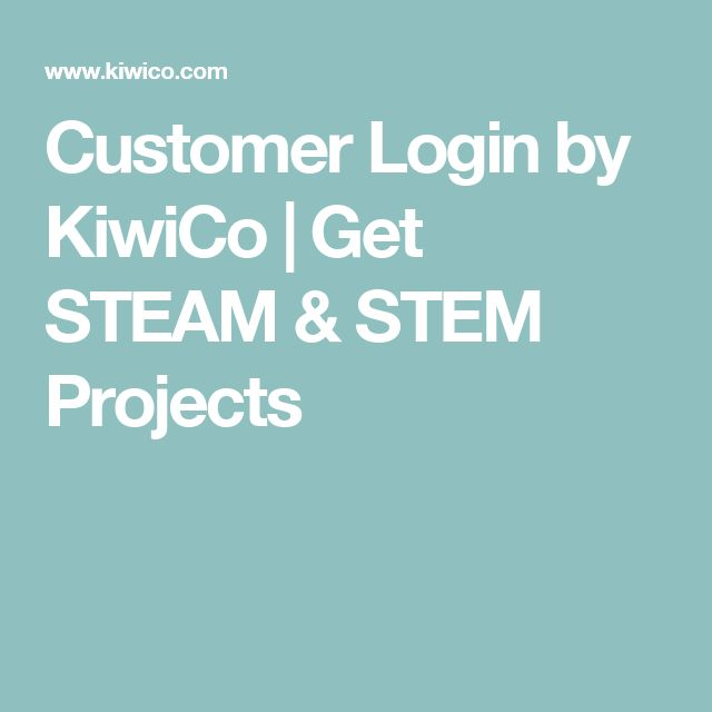 Customer Login by KiwiCo | Get STEAM & STEM Projects