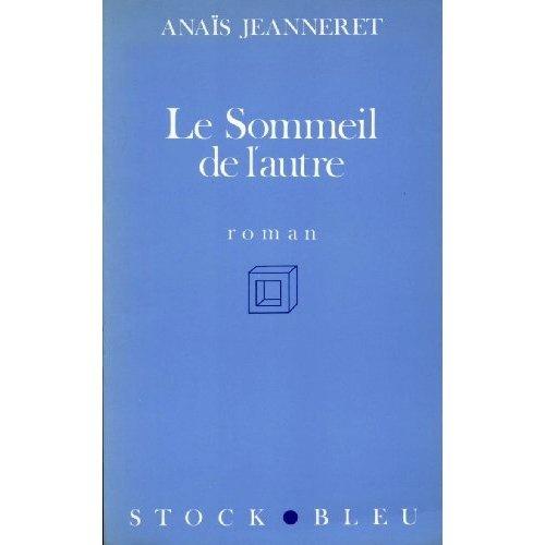 Le Sommeil de l'autre par Anaïs Jeanneret