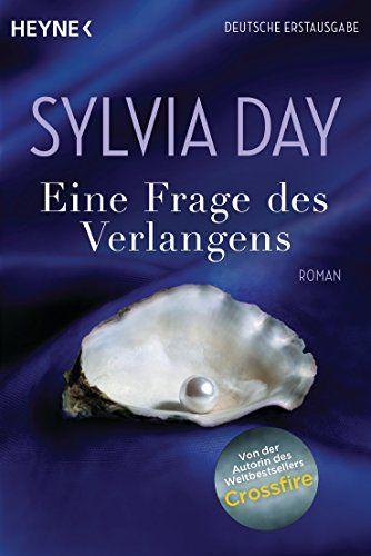 Eine Frage des Verlangens: Roman von Sylvia Day http://www.amazon.de/dp/3453545672/ref=cm_sw_r_pi_dp_ZDCSwb0VHE096