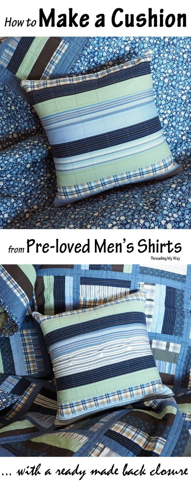 Make a Cushion from Pre-loved Shirts ~ Tutorial & 83 best Cushion Covers and Pillowcases to Sew images on Pinterest ... pillowsntoast.com