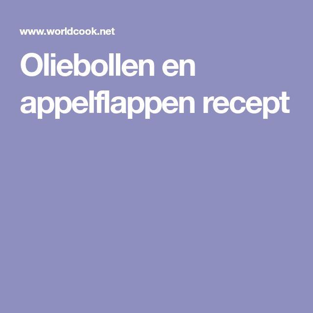 Oliebollen en appelflappen recept