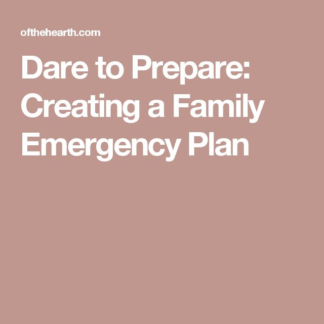 Dare to Prepare: Creating a Family Emergency Plan