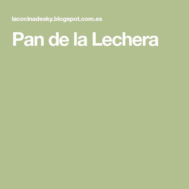 Pan de la Lechera