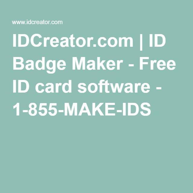 IDCreator.com | ID Badge Maker - Free ID card software - 1-855-MAKE-IDS