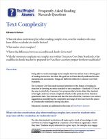 Do you have questions about how your students' motivation may play a role in how they engage with complex texts? Are you worried about the potential challenges that may arise under the new CCSS standards?  Take a look at this TextProject Answers on the topic of text complexity.