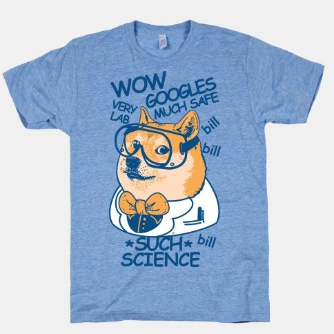 Such googles. Much safe. Wow. Get a laugh out of your lab partner in chemistry with this funny doge meme inspire science design.