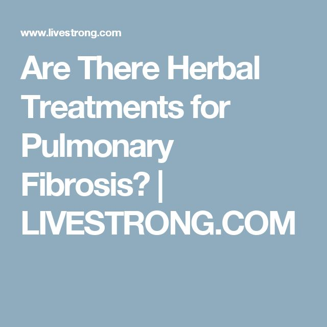 Are There Herbal Treatments for Pulmonary Fibrosis? | LIVESTRONG.COM