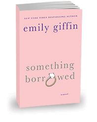 Something Borrowed tells the story of Rachel, a young attorney living and working in Manhattan. Rachel has always been the consummate good girl---until her thirtieth birthday, when her best friend, Darcy, throws her a party. That night, after too many drinks, Rachel ends up in bed with Darcy's fiancé.  Loved this book!!!!!