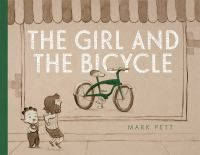 The Girl and the Bicycle by Mark Pett.   An unexpected tear jerker. Beautiful wordless story.