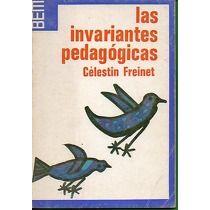 Las Invariantes pedagógicas : guía práctica de la Escuela Moderna / Célestin Freinet