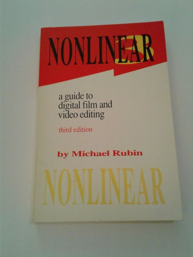 Nonlinear 3, A Guide to Digital Film and Video Editing by Michael Rubin (Paperba