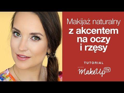 Makijaż naturalny z akcentem na oczy i rzęsy (Hania) - YouTube