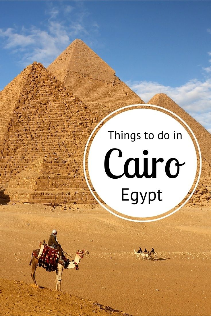 Insiders Guide - what to do in Cairo, Egypt. Great tips here!