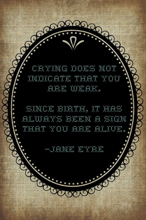 Crying Jane Eyre Quote by BoyfriendCosmetics on Etsy