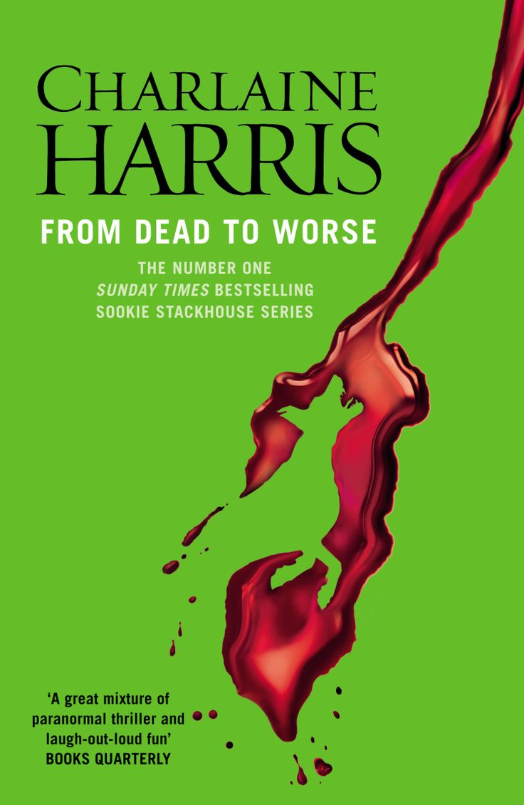 From Dead To Worse (sookie Stackhouse #8) The Supernaturalmunity In Bon  Temps