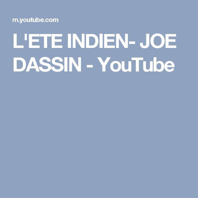 L'ETE INDIEN- JOE DASSIN - YouTube
