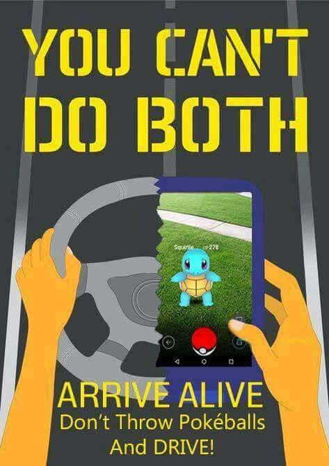 Pokémon can wait,  no distracted driving