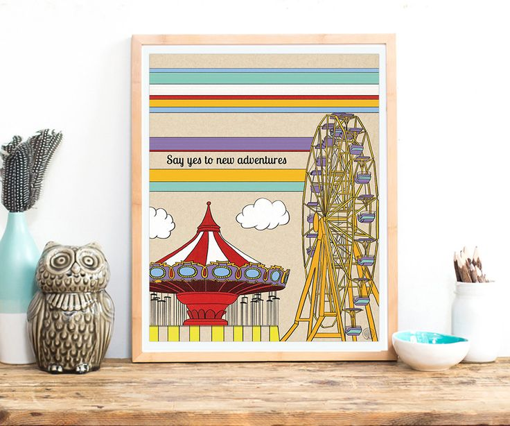 Say yes to new adventures inspirational quote print, carousel poster, fair wheel…