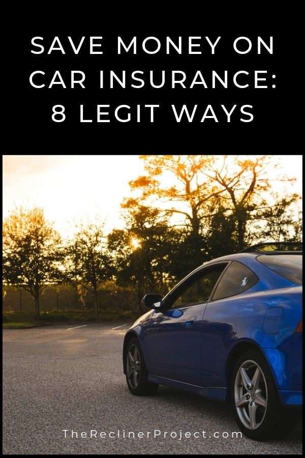 Save Money On Car Insurance 8 Legit Ways Car Insurance Saving