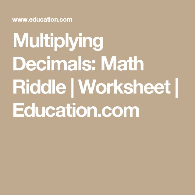 Multiplying Decimals: Math Riddle | Worksheet | Education.com
