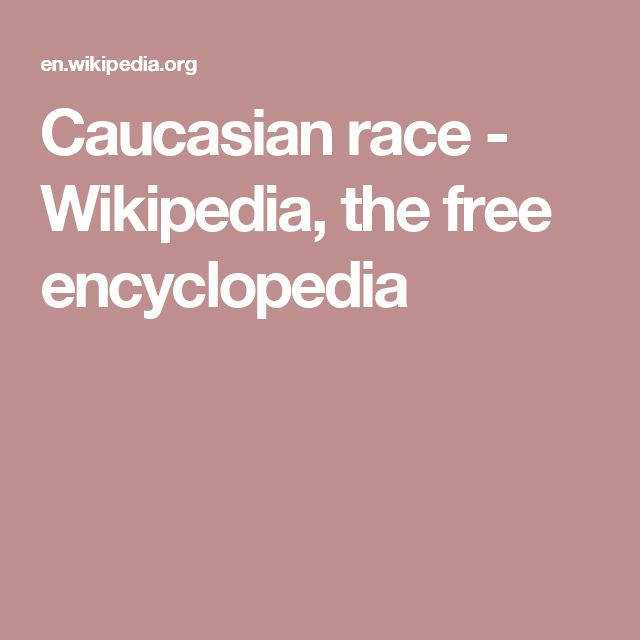 Caucasian race - Wikipedia, the free encyclopedia