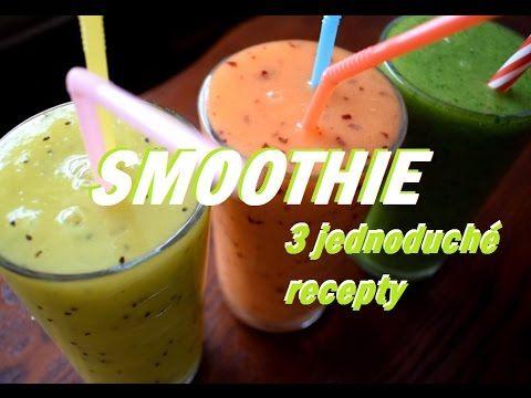 3 jednoduché smoothie recepty | Fancy
