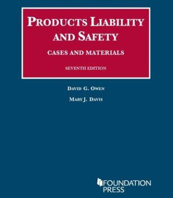 Products Liability and Safety, Cases and Materials: 2016-2017 Case and Statutory Supplement (University Casebook Series) PDF