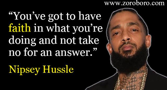 Nipsey Hussle Quotes. Powerful Nipsey Hussle Quotes ...