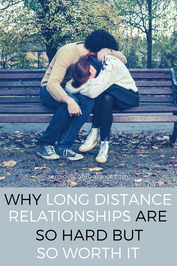 Why Long Distance Relationships Are So Hard But So Worth It
