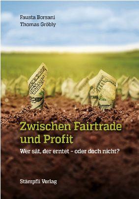 Zwischen Fairtrade und Profit