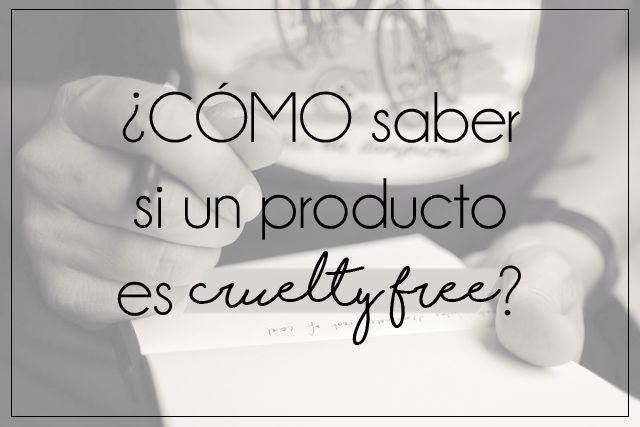 ¿Cómo saber si un producto no ha sido testado en animales?  | Cruelty Free