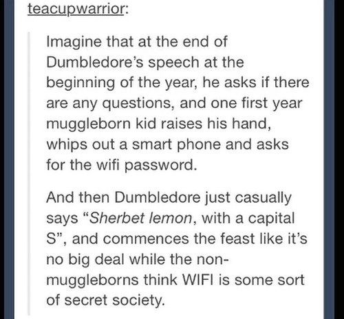 Some kid definitely asked for the wifi password. | 23 Things That Definitely Happened In The Harry Potter Universe