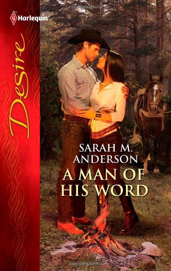 A Man of His Word: Sarah M. Anderson: 9780373731435: Amazon.com: Books
