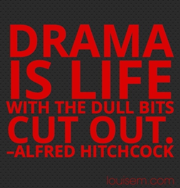 Theater Quotes: Drama And Teaching Quotes