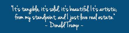 Donald Trump Real Estate Quote