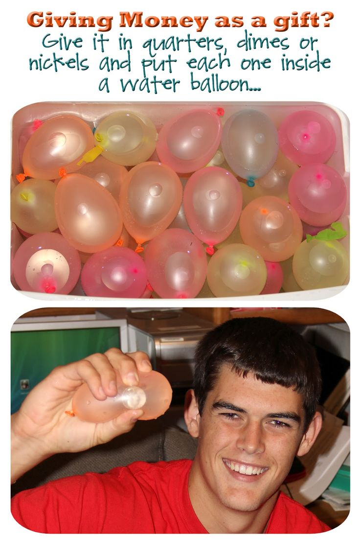 Haha coins inside water balloons a great money gift idea