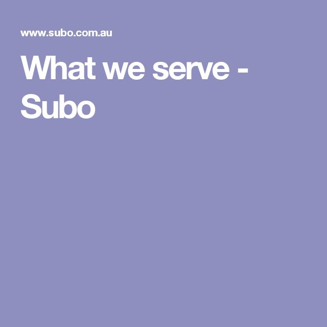 What we serve - Subo