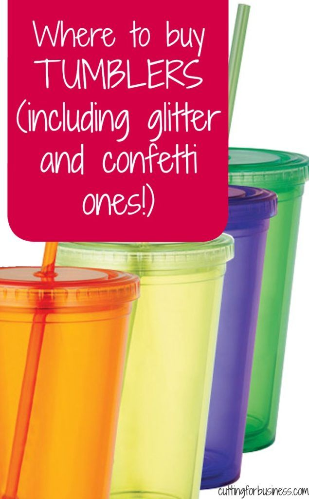 Where to buy tumblers for Silhouette Cameo and Cricut crafting - includes glitter and confetti tumbler retailers - by cuttingforbusiness.com