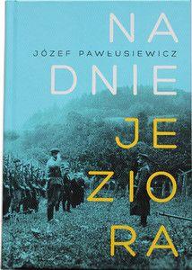 Na dnie jeziora - Józef Pawłusiewicz [11/30]