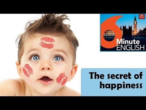 BBC 6 minute English - The secret of happiness (script video)