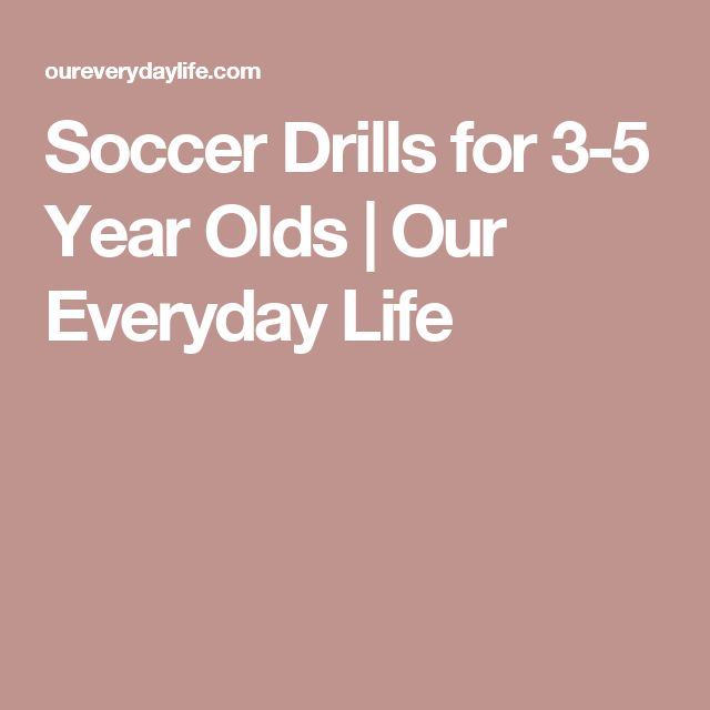 Soccer Drills for 3-5 Year Olds | Our Everyday Life
