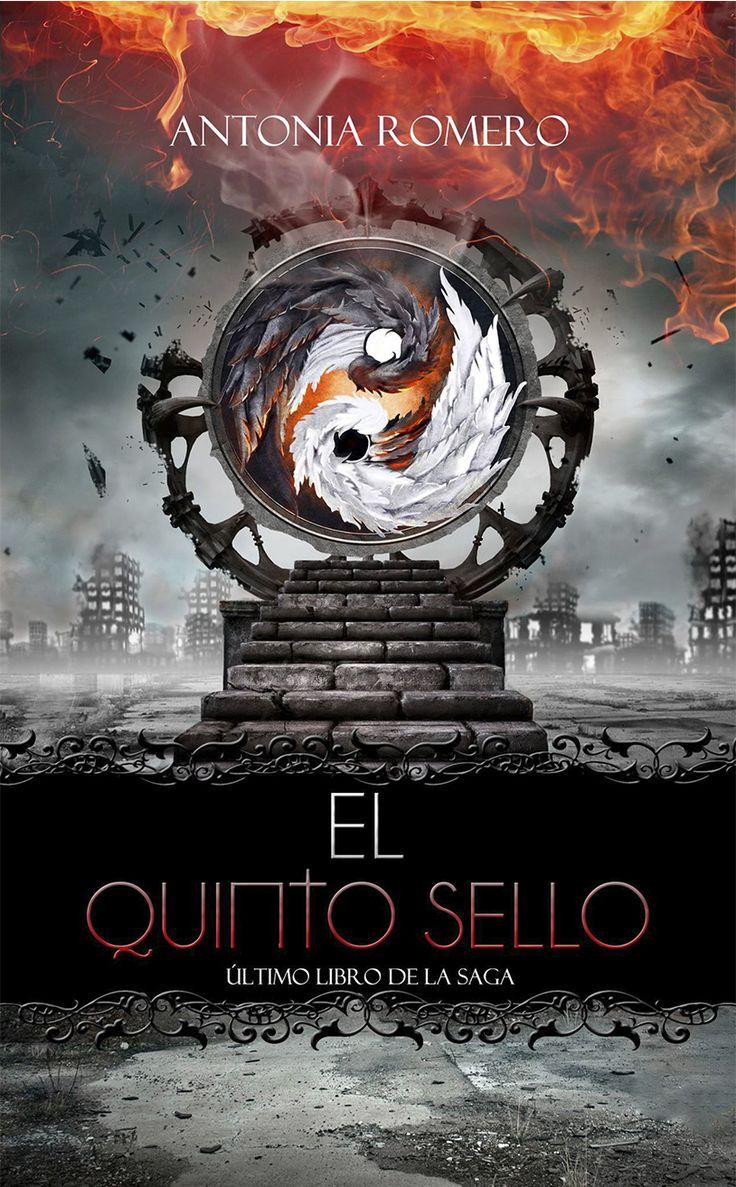 El quinto sello - El quinto sello V (Libro final) de Antonia Romero