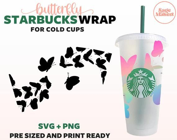 Butterfly Starbucks Cup Svg Butterfly Starbucks Cold Cup Svg Butterfly Wrap For Personalized Sta Starbucks Cups Starbucks Cup Design Cup