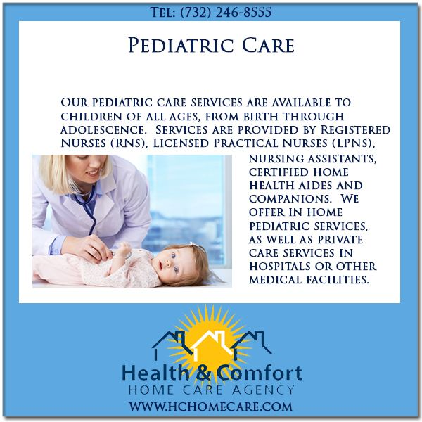 We provide pediatric care services in NJ. @Health & Comfort Home Care.com, Our pediatric care services are available to children of all ages, from birth through adolescence. Services are provided by Registered Nurses (RNs) & Licensed Practical Nurses (LPNs). #hchomecare #homecare #homecareagency in #newjersey #PediatricCare #HomePediatricCare