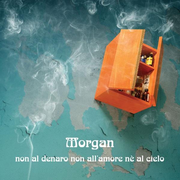 2005: Morgan - Non al denaro non all'amore nè al cielo    Remake of the Fabrizio De Andrè album    Info: http://www.metamorgan.it/discografia/morgan.html